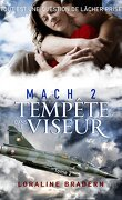 Mach 2, Tome 2 : Tempête dans le viseur