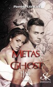 Métas Ghost, Tome 4 : Matt