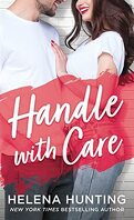 Shacking Up, Tome 5 : Handle With Care
