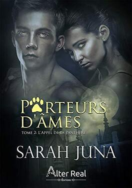 Couverture du livre : Porteurs d'âmes, Tome 2 : L'Appel de la Panthère