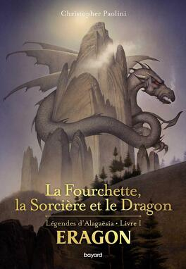 Couverture du livre : La Fourchette, la sorcière et le dragon