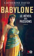 Babylone, Tome 1 : Le Réveil des passions