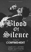 Blood of Silence, Tome 9.5 : Confinement