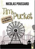 Tim Pucket, Tome 1 : Tim Pucket et le Mystère de Dreamfield