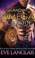 Le Clan du lion, Tome 3 : Quand un oméga craque
