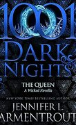1001 Dark Nights : The Queen