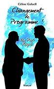 Changement de Programme ! : Un Pari Risqué
