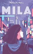 Mila, Tome 2 : Les Secrets dévoilés