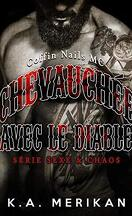 Sex & Mayhem, Tome 2 : The Devil's Ride