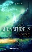Surnaturels, Tome 1 : Mystères, Partie 1