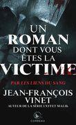 Un roman dont vous êtes la victime - Par les liens du sang