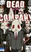 Dead Company, Tome 1