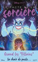 Disney Chills, Tome 1 : Le Pacte de la sorcière