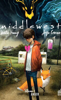 Middlewest, Tome 1 : Anger