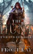 The Twisted Kingdoms, Tome 1 : The Hunt