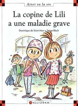 Couverture du livre : La copine de Lili a une maladie grave