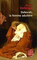 Deborah, la femme adultère