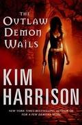 Rachel Morgan, Tome 6 : The Outlaw Demon Wails