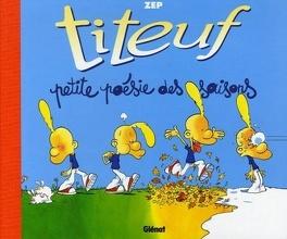 Couverture du livre : Titeuf : petite poèsie des saisons