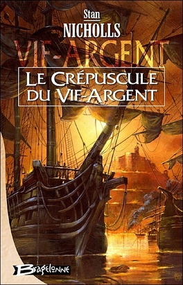 Couverture du livre : Vif-Argent, Tome 3 : Le Crépuscule du Vif-d'Argent