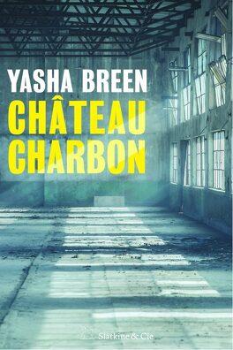 Couverture du livre : Château Charbon