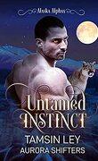 Alaska Alphas, Tome 1: Untamed instincts