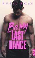 Be My Last Dance