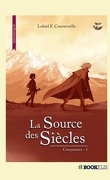 Cinqueterre, tome 1 : La Source des siècles