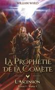 La Prophétie de la Comète, Tome 1 : L'Ascension