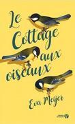 Le cottage aux oiseaux