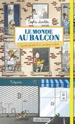 Le Monde au balcon : Carnet dessiné d'un printemps confiné