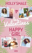 Les Valentines, Tome 1 : Happy girl