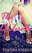 The Anti-Cinderella, Tome 1: The Anti-Cinderella