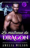 Les Chroniques amoureuses du dragon, Tome 2 : La Maîtresse du dragon