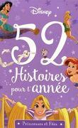 52 histoires pour l'annee Princesses et fées