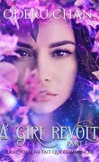 A Girl, Tome 3 : A Girl Revolt (I)