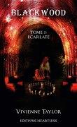 Blackwood, Tome 2 : Ecarlate