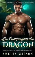 Les Chroniques amoureuses du dragon, Tome 1: La Compagne du dragon