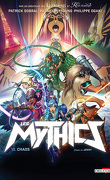 Les Mythics, Tome 10 : Chaos