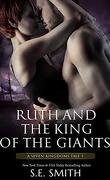 Un conte des sept royaumes, Tome 5 : Ruth and the King of the Giants