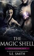 Un conte des sept royaumes, Tome 6 : The Magic Shell