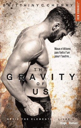 Couverture du livre : Elements, Tome 4 : The Gravity of Us