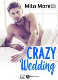 Crazy wedding