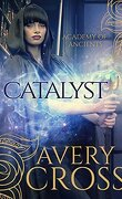 Academy of Ancients, Tome 3 : Catalyst