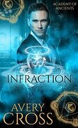 Academy of Ancients, Tome 4 : Infraction