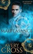 Academy of Ancients, Tome 5 : Malfeasance