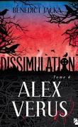 Alex Verus, Tome 6 : Dissimulation