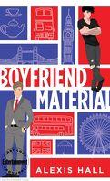 Boyfriend Material, Tome 1