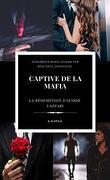 Dangerous Mafia, Tome 1 : Captive de la mafia, la rédemption d'Izario Lazzari