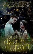 Defy the Stars, Tome 2 : Until Death Do Us Part